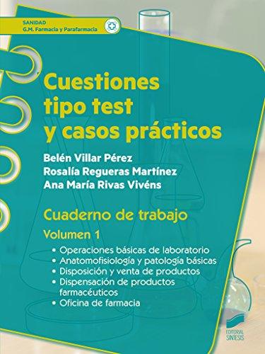 Cuestiones tipo test y casos prácticos Vol. 1 (Sanidad) por Belén/Regueras Martínez, Rosalía/Rivas Vivéns, Ana María Villar Pérez