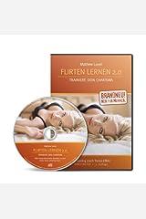 Flirten lernen 2.0: Trainiere Dein Charisma (Flirttraining durch Trance-Effekt) (Firestarter II) Audio CD