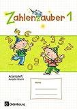 Zahlenzauber - Ausgabe Bayern (Neuausgabe): 1. Jahrgangsstufe - Arbeitsheft: Mit Lösungsheft - Bettina Betz