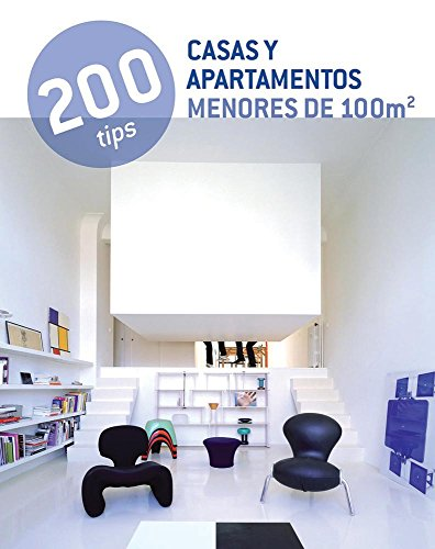 Casas y Apartamentos Menores de 100m2/Houses and apartments under 100m2 (200 Tips) por Yuri Caravaca