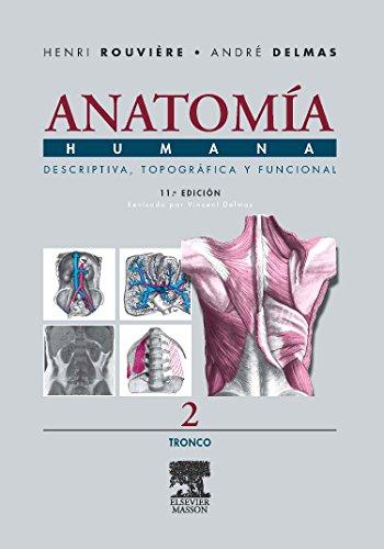 Anatomía Humana Descriptiva, topográfica y funcional. Tomo 2. Tronco