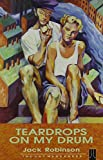 Teardrops on My Drum (Gay Men's Press Collection)