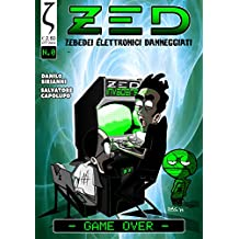 ZED - Game Over: La puntata zero del fumetto cybernerd!