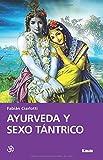 Ayurveda y Sexo Tantrico