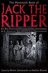 The Mammoth Book of Jack the Ripper by Maxim Jakubowski (2008-04-24)