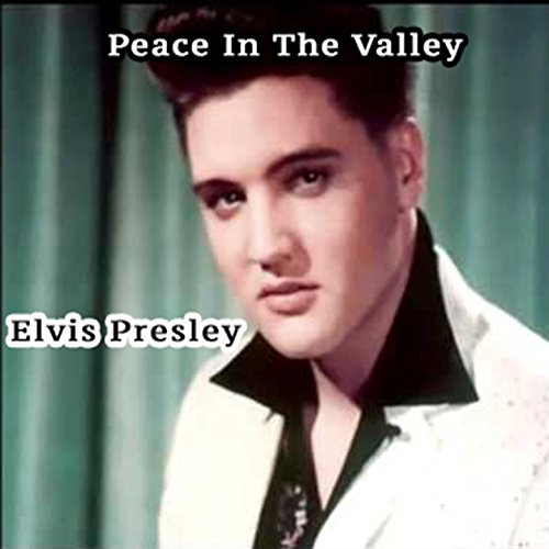 Peace in the Valley: The Album...