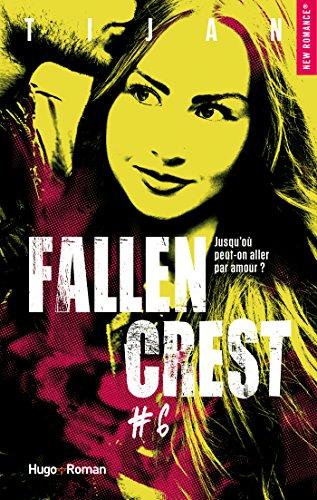 Fallen crest - tome 6 par [Tijan]