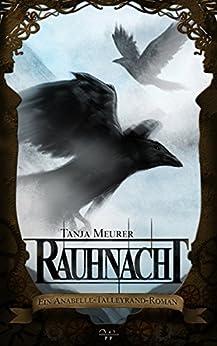 Rauhnacht: Ein Anabelle-Talleyrand-Roman