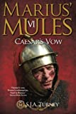 Marius' Mules VI: Caesar's Vow: Volume 6