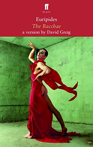The Bacchae: In a New Version