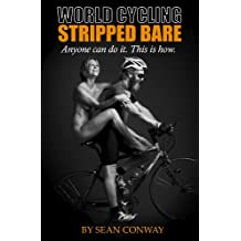 World Cycling Stripped Bare