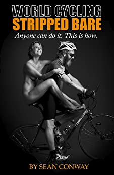 World Cycling Stripped Bare (English Edition)