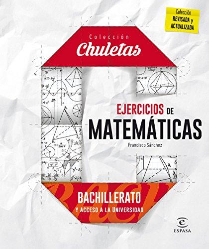 Ejercicios matemáticas para bachillerato par Francisco Sánchez Fernández
