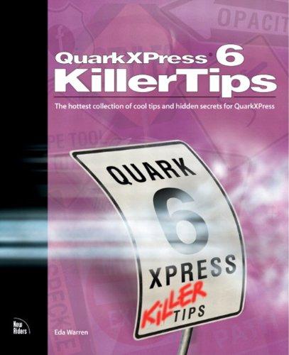 QuarkXPress 6 Killer Tips: QuarkXPress 6 Killer PDF _1 (English Edition)