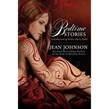 Bedtime Stories: A Collection of Erotic Fairy Tales by Jean Johnson (2010-04-06)