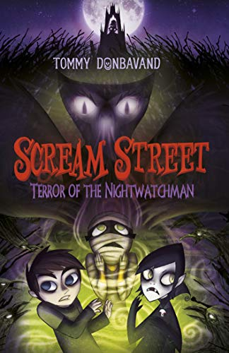Scream Street 9: Terror of the Nightwatchman (English Edition)