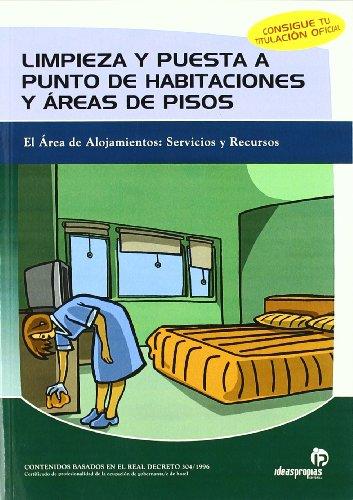 Limpieza y puesta a punto de habitaciones y áreas de pisos (Hostelería y turismo) por Marián Torres Sánchez