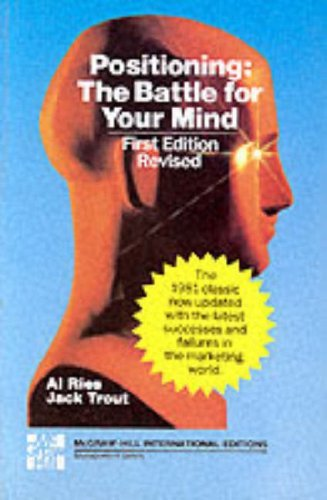 Portada del libro Positioning: The Battle for Your Mind by Al Ries (1987-03-01)
