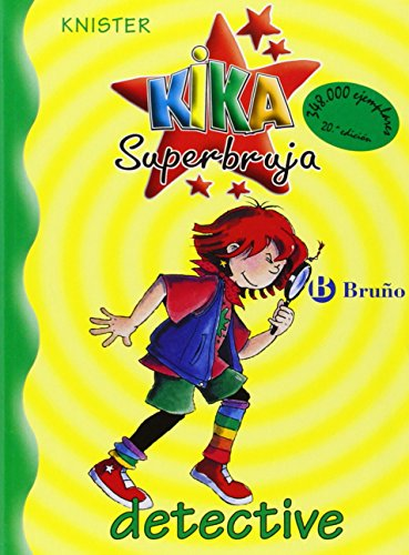 Kika Superbruja Detective - 1 - (Kika Superbruja / Kika Super Witch) por Knister