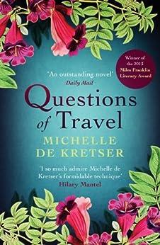 Questions of Travel by [de Kretser, Michelle]