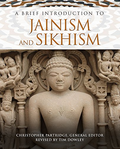 A Brief Introduction to Jainism and Sikhism (Brief Introductions to World Religions)