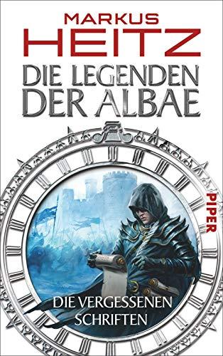 Die Legenden der Albae: Die Vergessenen Schriften