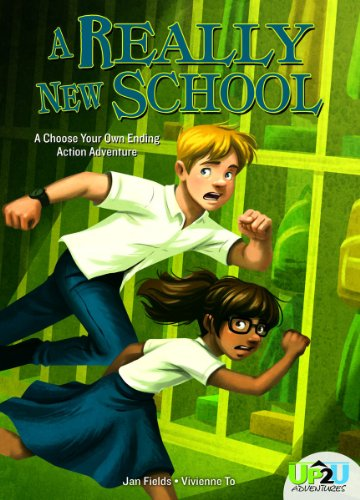 A Really New School: A Choose Your Own Ending Action Adventure (Up2u Adventure)