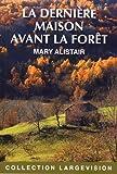 """Afficher """"Les enquêtes du commissaire Morgeon La dernière maison avant la forêt"""""""