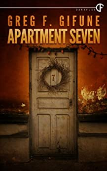 Apartment Seven by [Gifune, Greg F.]