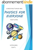 Physics for Everyone: Understanding nature (English Edition)