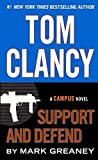 Tom Clancy: Support And Defend (Turtleback School & Library Binding Edition) (Campus Novel) by Mark Greaney (2015-03-31)