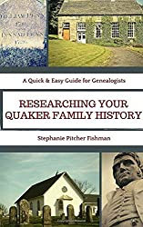 Researching Your Quaker Family History: Pocket Guide Edition