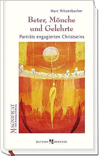 King Orten (Beter, Mönche und Gelehrte: Porträts engagierten Christseins)