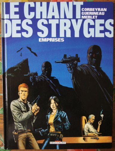 Le Chant des Stryges, tome 3 : Emprises