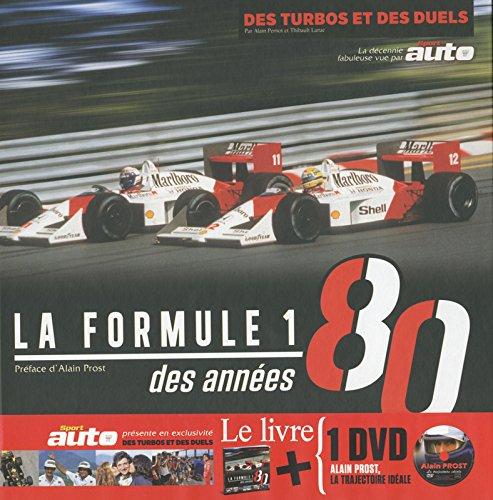 Formule 1 des années 80 : Des turbos et des duels (1DVD) par Alain Pernot