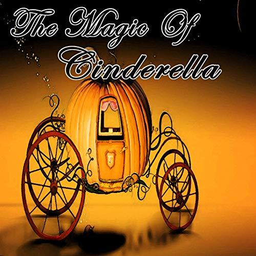 The Magic Of Cinderella -