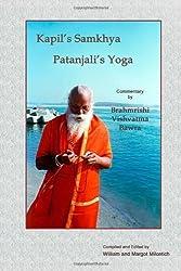 Kapil's Samkhya Patanjali's Yoga by Brahmrishi Vishvatma Bawra (2008-07-10)
