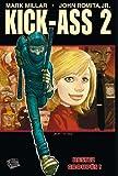 Kick Ass 2 T01 Restez groupés !