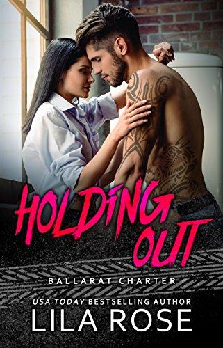Holding Out (Hawks MC: Ballarat Charter Book 1)
