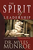 #7: The Spirit of Leadership: Cultivating the Attributes That Influence Human Action