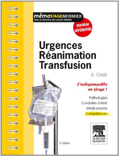 Urgences - Réanimation - Transfusion: L'indispensable en stage pdf ebook