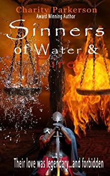 Sinners of Water & Fire by [Parkerson, Charity]