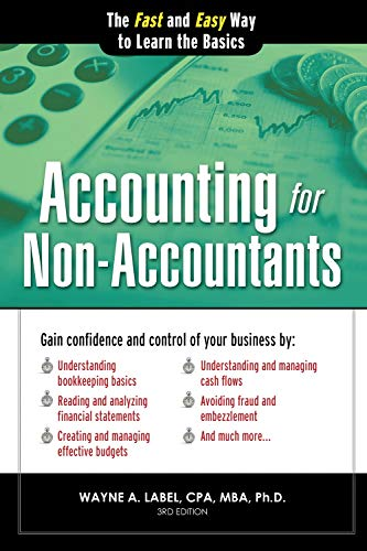 Accounting for Non-Accountants: The Fast and Easy Way to Learn the Basics (Quick Start Your Business) por Wayne Label