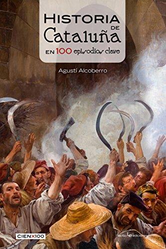 Descargar Libro Historia de Cataluña en 100 episodios clave de Agustí Alcoberro