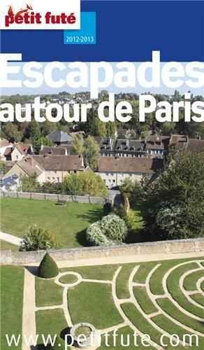 Petit Futé Autour de Paris