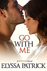 Go With Me (With Me Book 2) (English Edition)