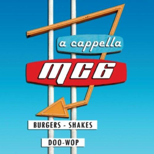 MC6 Burgers, Shakes & Doo-Wop ...