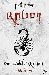 KALION. Die zwölf Kronen: 3 (Edition Drachenfliege)