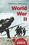 WORLD WAR II - A BEGINNERS GUIDE