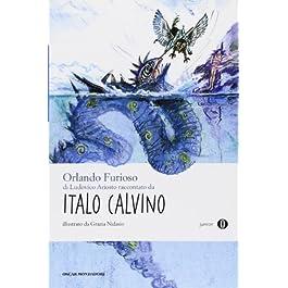 «Orlando furioso» di Ludovico Ariosto. Oscar Junior